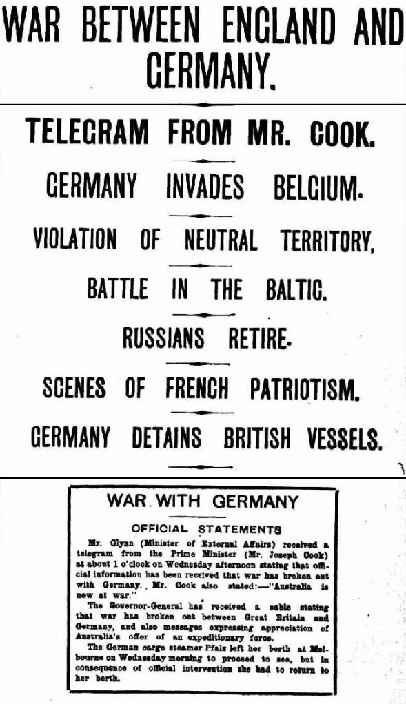 WAR BETWEEN ENGLAND AND GERMANY. (1914, August 6) The Advertiser (Adelaide, SA) p. 8. Newspaper article found in Trove reproduced courtesy of the National Library of Australia.