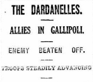 THE DARDANELLES. ALLIES IN GALLIPOLI. (1915, April 30) Bendigo Advertiser (Vic) p. 7. Newspaper article found in Trove reproduced courtesy of the National Library of Australia.